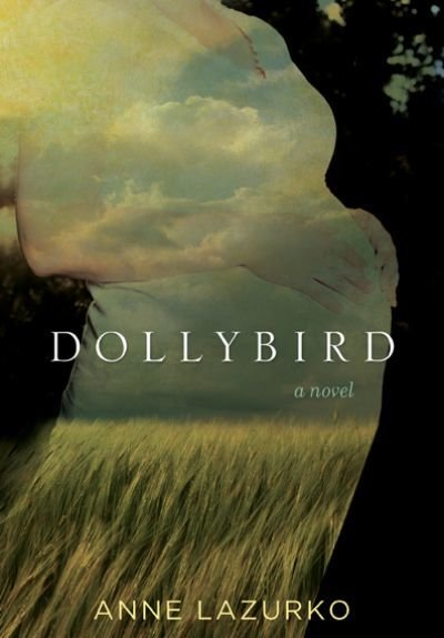 Dollybird: A Novel