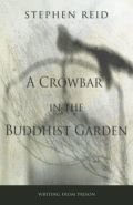 Crowbar in the Buddhist Garden, A