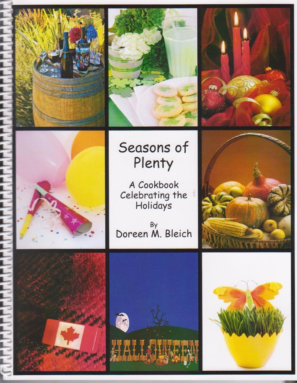 Seasons of Plenty: A Cookbook Celebrating the Holidays