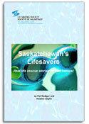 Saskatchewan's Lifesavers