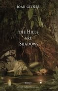 Hills Are Shadows, The: Book Two, A Girl Called Tennyson Series