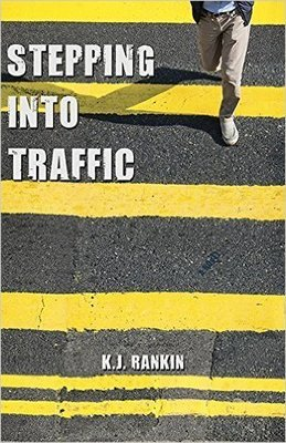 Stepping Into Traffic: A Novel