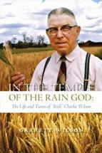 """In the Temple of the Rain God: The Life and Times of """"Irish"""" Charlie Wilson"""