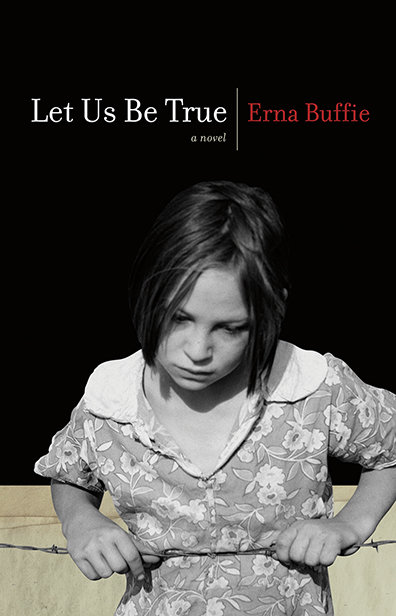 Let Us Be True: A Novel