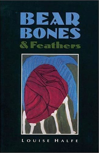 Bear Bones and Feathers