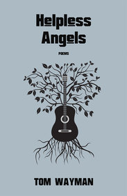 Helpless Angels: Poems