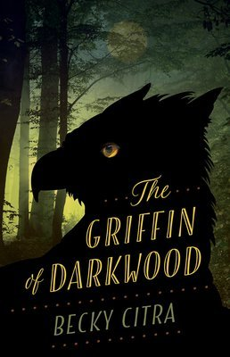 Griffin of Darkwood, The