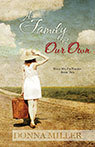 Family of Our Own, A: Help Me I'm Named Book Two