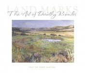 Landmarks: The Art of Dorothy Knowles