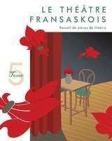Theatre Fransaskois 5, le