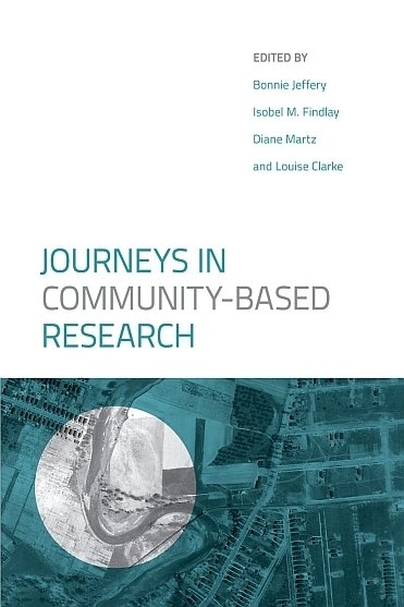 Journeys in Community-Based Research (Soft-Cover)