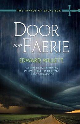 Door Into Faerie: The Shards of Excalibur Book Five