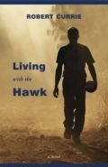 Living with the Hawk