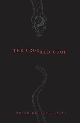Crooked Good, The