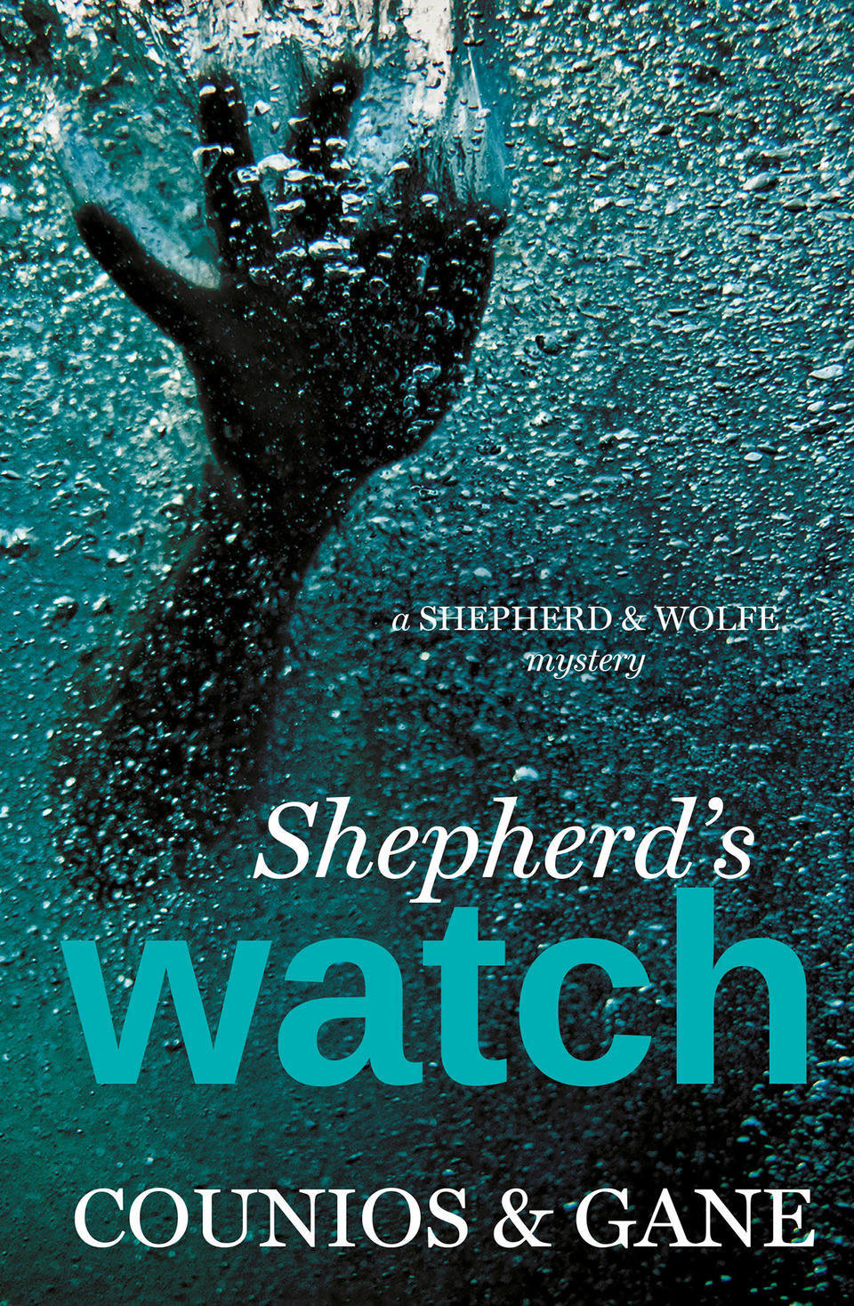 Shepherd's Watch: A Shepherd & Wolfe Mystery