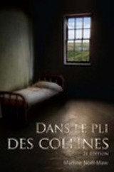 Dans Le Pli Des Collines, 2e Edition
