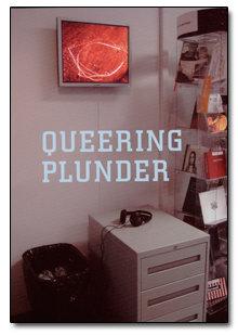 Queering Plunder