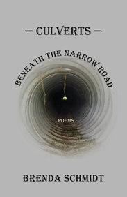 Culverts Beneath the Narrow Road: Poems