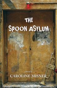 Spoon Asylum, The
