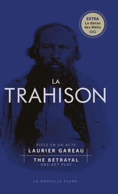 La Trahison (3e Edition)