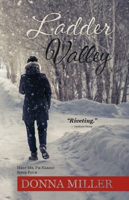 Ladder Valley: Help Me, I'm Naked: Book Four