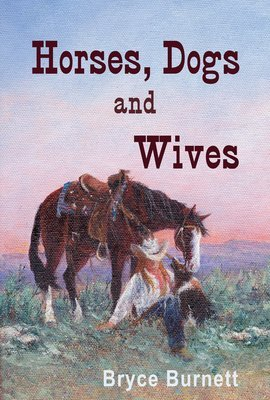 Horses, Dogs and Wives