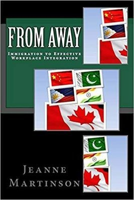 From Away: Immigration to Effective Workplace Integration
