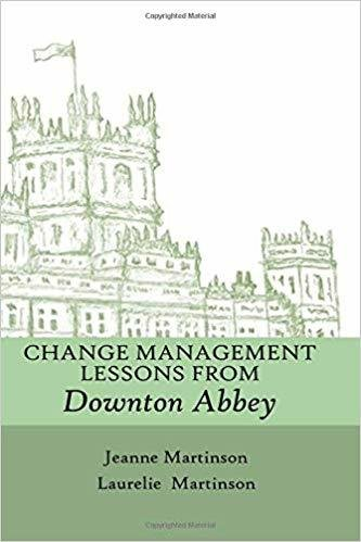 Change Management Lessons from Downton Abbey