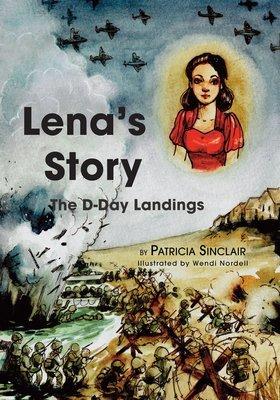 Lena's Story: The D-Day Landing