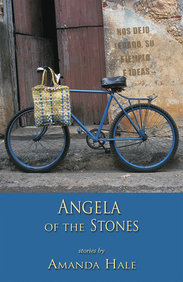 Angela of the Stones: Stories