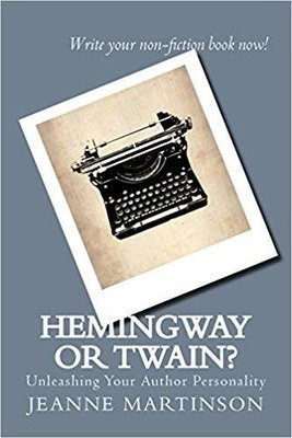 Hemingway or Twain?: Unleashing Your Author Personality