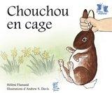 Chouchou en cage