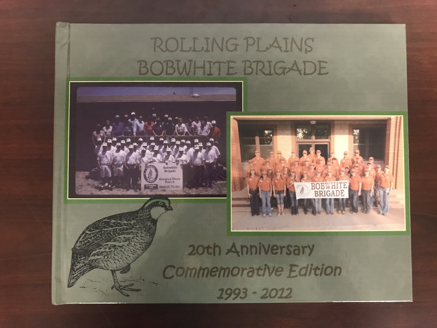 Rolling Plains Bobwhite Brigade 20th Anniversary Commemorative Book