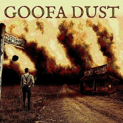 Goofa Dust EP