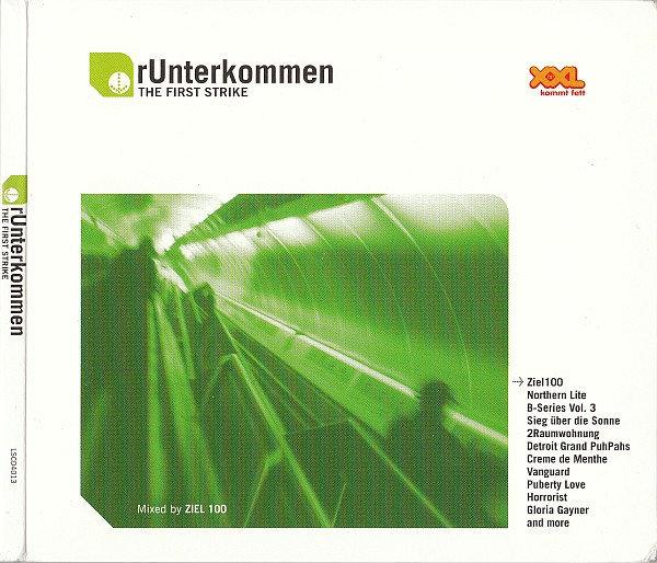 Ziel 100 - rUnterkommen - The First Strike - (SOLD OUT)