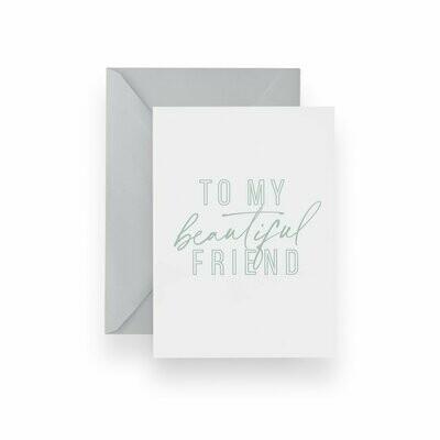Beautiful Friend Card