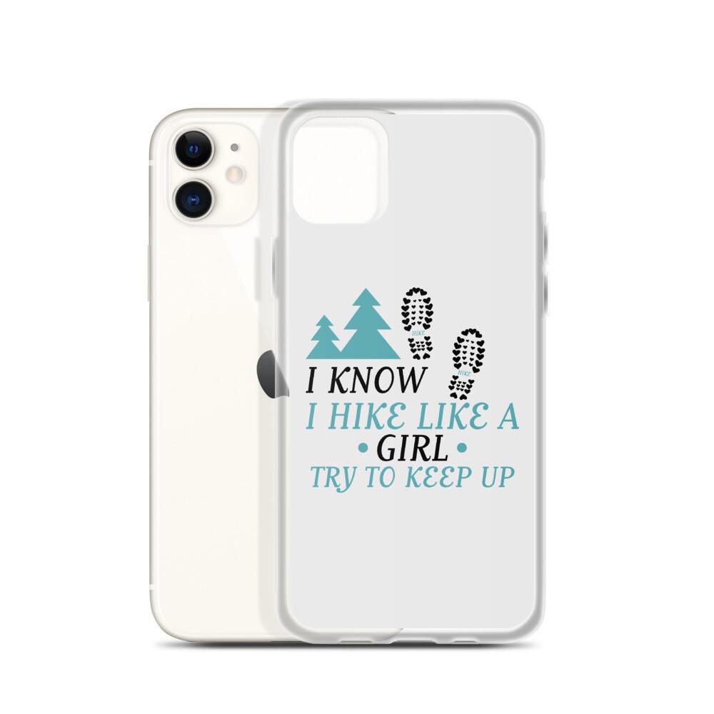 Hike like a girl iPhone Case