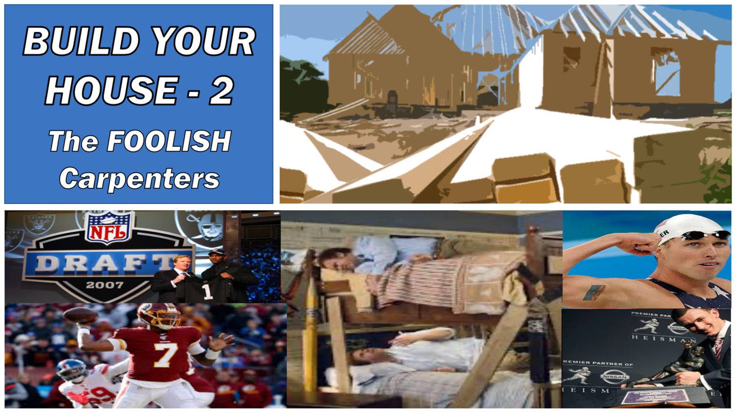 BUILD YOUR HOUSE 2 - THE FOOLISH CARPENTERS