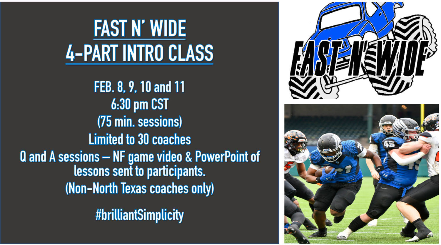FAST N' WIDE - 5 HOUR INTRO. CLASS #2 -  *SCHEDULE CHANGE FEB. 9, 10, 16 and 17