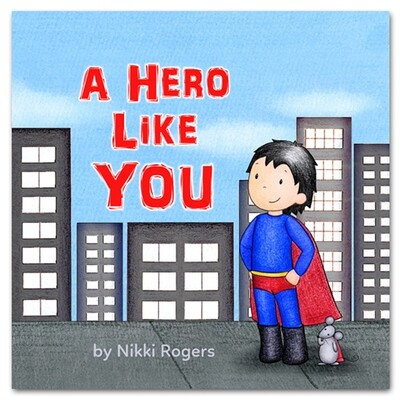 A Hero Like You (Hardcover)