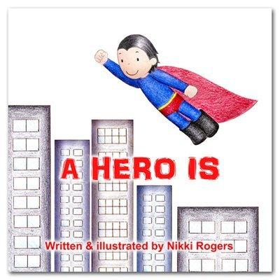 A Hero Is