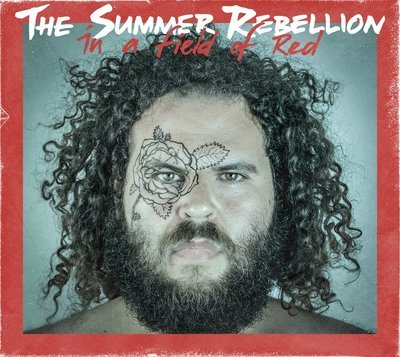 The Summer Rebellion - In a Field of Red
