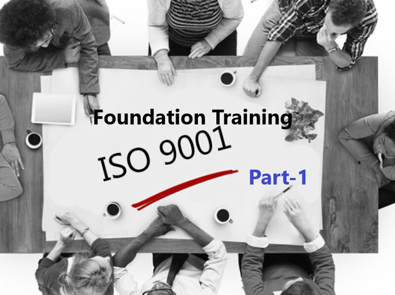 ISO 9001 Foundation Training-Part 1