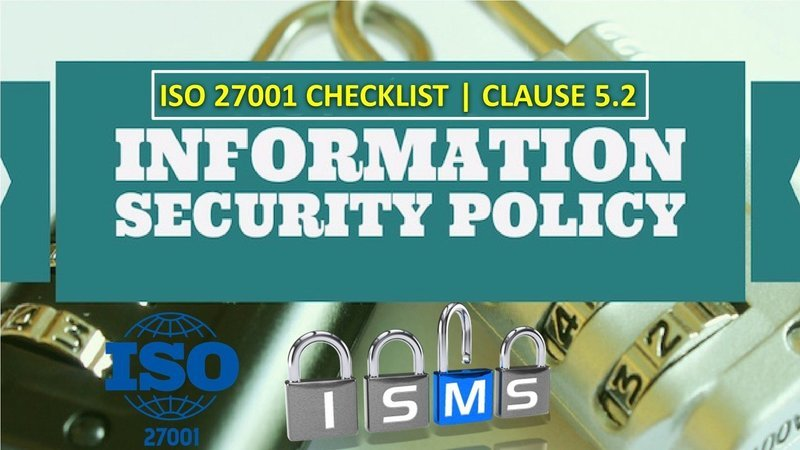 ISMS Policy - 5.2 Clause - ISO 27001 Checklist - 35 Questions