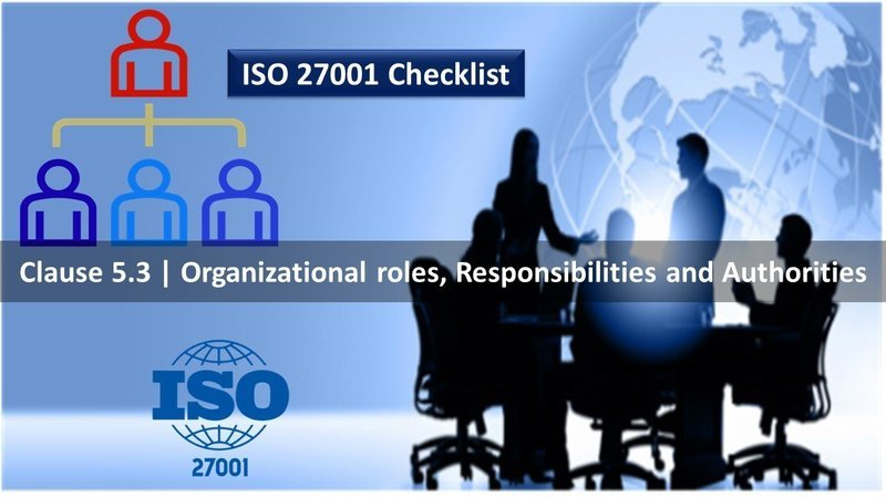 Roles Responsibility Authority - Clause 5.3 - ISO 27001 Checklist - 71 Questions