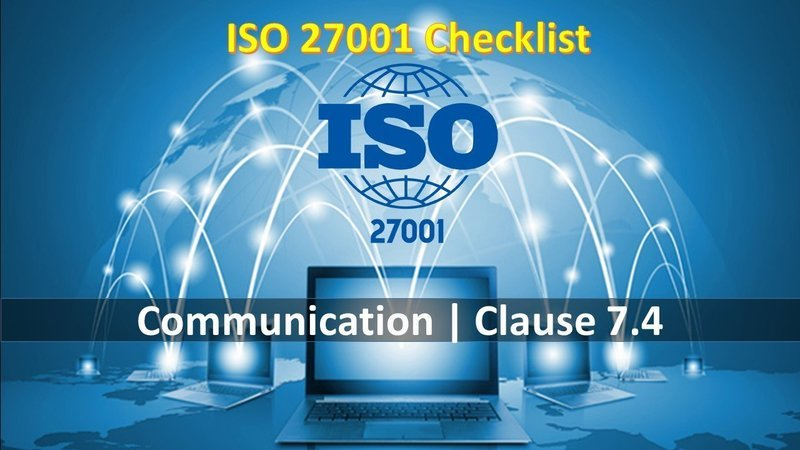 ISO 27001 Checklist | Clause 7.4 | Communication | 66 Questions