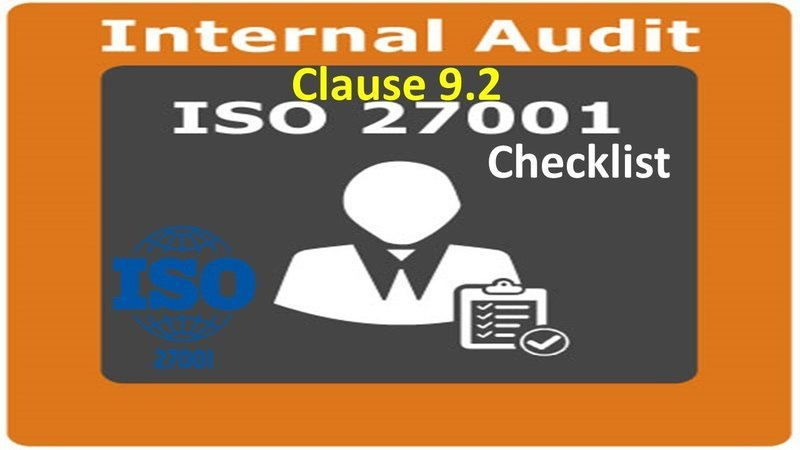 ISO 27001 Checklist | Clause 9.2 | Internal Audit | 59 Questions