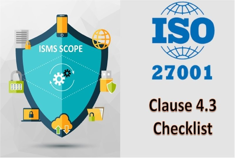 ISO 27001 Checklist - Clause 4.3 - ISMS Scope - 38 Questions