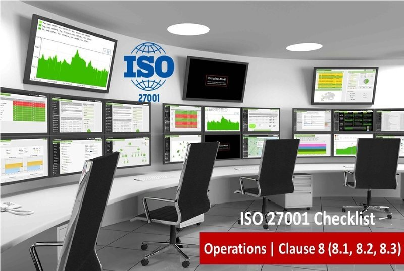 ISO 27001 Checklist | Clauses 8 ( 8.1, 8.2, 8.3 ) | Operations | 95 Questions