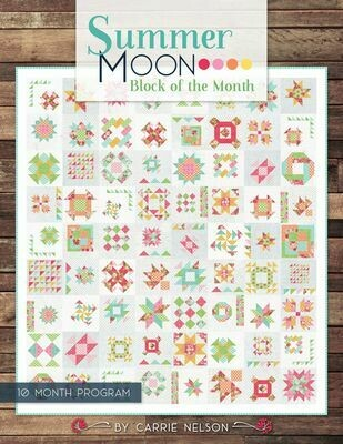 Carrie Nelson's Summer Moon Block of the Month Book